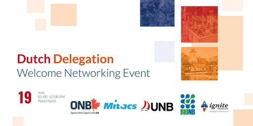 Dutch Delegation Welcome Networking Event