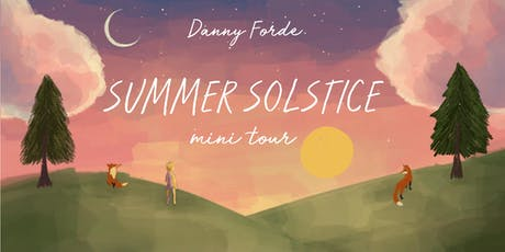 Danny Forde :: Bewley's Café Theatre, Dublin :: Summer Solstice Tour 2019 tickets