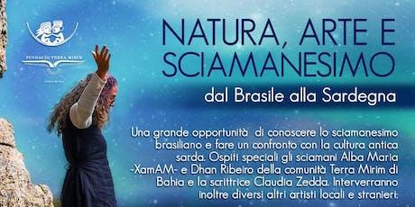 Natura, Arte e Sciamanesimo: dal Brasile alla Sardegna biglietti