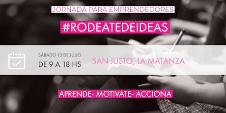RODEATE DE IDEAS! jornada para Emprendedores entradas