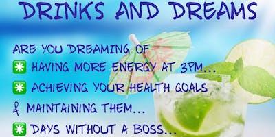 Drinks & Dreams