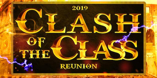 Clash of the Class Reunion 2019