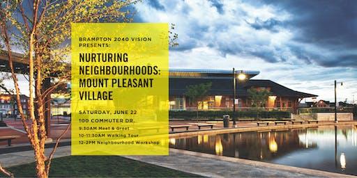 Nurturing Neighbourhoods: Mount Pleasant Village