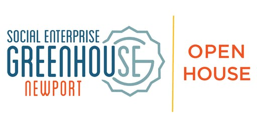 Social Enterprise Greenhouse Newport Open House/Casa Abierta!