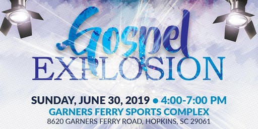 Gospel Explosion at Garners Ferry Sports Complex