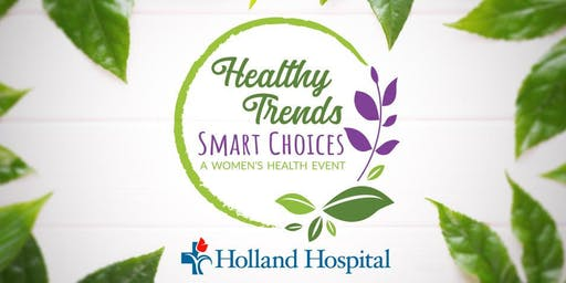 Healthy Trends, Smart Choices Women's Health Event