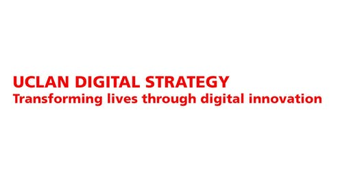 University of Central Lancashire Digital Strategy Launch Event