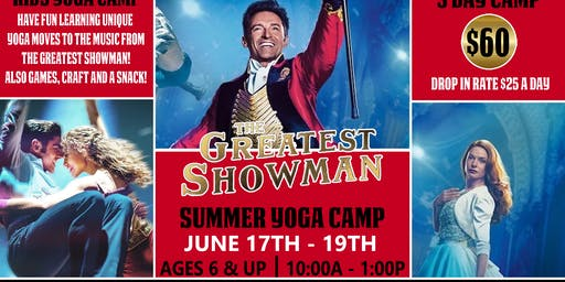 Greatest Showman Kids Yoga Summer Camp