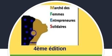 4ème Édition du Marché des Femmes Entrepreneures Solidaires billets