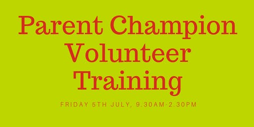 Parent Champion Volunteer Training