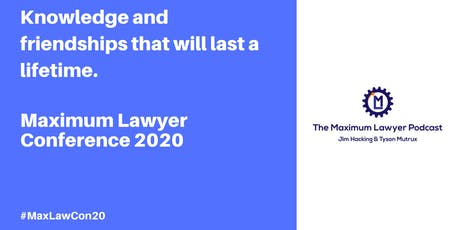 Maximum Lawyer Conference 2020 Tickets