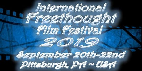2019 International Freethought Film Festival tickets