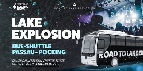 Lake Explosion Busshuttle- powered by Electric Beats Tickets