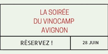 La soirée du Vinocamp Avignon billets
