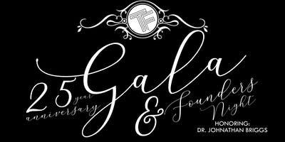 25th Anniversary Gala & Founders Night