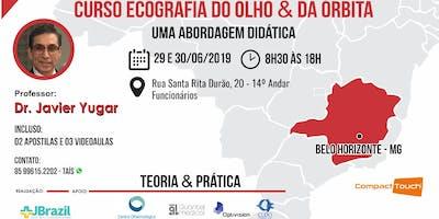 OFTALMOLOGIA - Ecografia do Olho e da Órbita - Uma abordagem didática em Belo Horizonte/MG