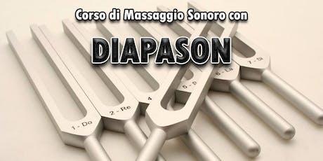 Corso di massaggio sonoro con Diapason biglietti
