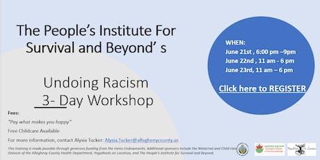 PISAB's Undoing Racism 3-Day Workshop tickets