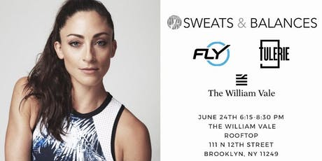 Sweats & Balances Rooftop Summer Series x Flybarre's Kara Liotta + Sustainable Fashion @ The William Vale| 6.24 @6:15pm tickets