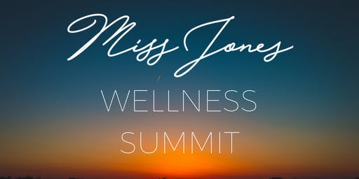 Miss Jones Wellness Summit September