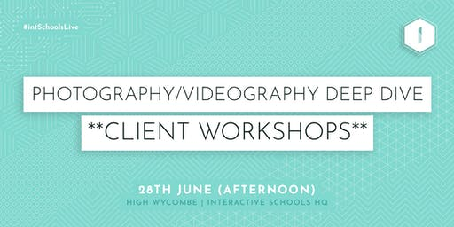 Photography & Videography Deep Dive (Client-Exclusive) - AFTERNOON