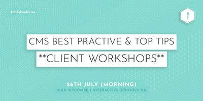 CMS Best Practice & Top Tips (Client-Exclusive) - Morning