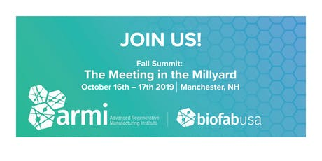 2019 ARMI | BIOFABUSA FALL SUMMIT: THE MEETING IN THE MILLYARD tickets