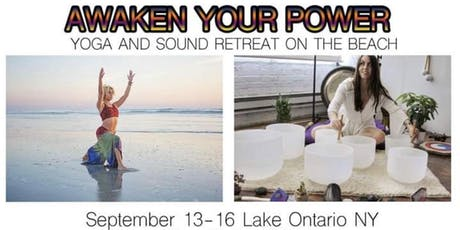 Awaken Your Power! Yoga & Sound Retreat tickets