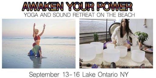 Awaken Your Power! Yoga & Sound Retreat