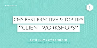 CMS Best Practice & Top Tips (Client-Exclusive) - AFTERNOON
