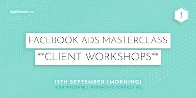 Facebook Ads Masterclass (Client-Exclusive) - MORNING