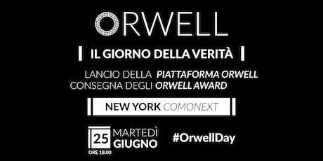 Orwell | Il giorno della Verità biglietti