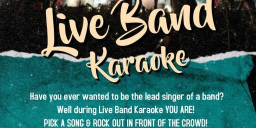 Live Band Karaoke: Your the star of the show