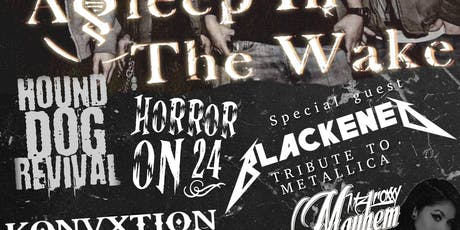 Asleep in the Wake, HDR, Horror on 24, Konvxtion, Blackened (Metallica) tickets