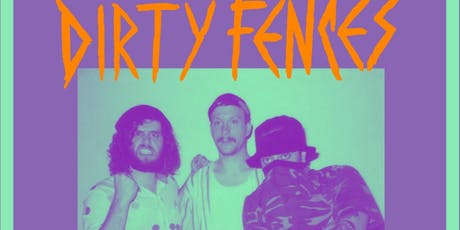 Dirty Fences / Gnarcissists / Spiral Heads tickets