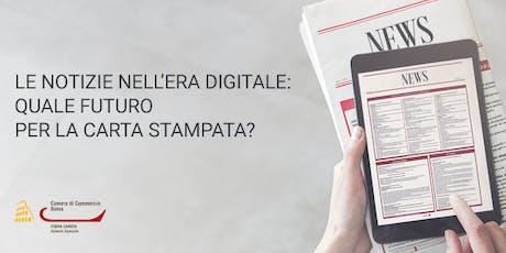 Le notizie nell'era digitale: quale futuro per la carta stampata? (GIO01.19) biglietti