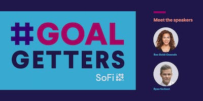 SoFi Presents: Goal Getters with Ryan Serhant and Ros Gold-Onwude (LIVESTREAM)