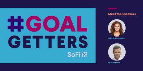 SoFi Presents: Goal Getters with Ryan Serhant and Ros Gold-Onwude (LIVESTREAM) tickets