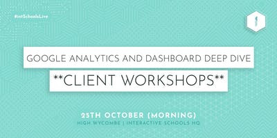 Google Analytics and Dashboard Deep Dive (Client-Exclusive) - MORNING
