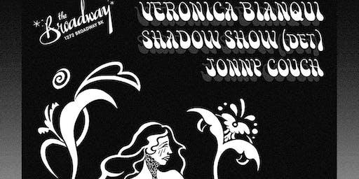 Veronica Bianqui / Shadow Show/ Jonny Couch