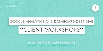 Google Analytics and Dashboard Deep Dive (Client-Exclusive) - Afternoon
