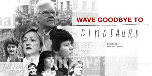 Special screening of Wave Goodbye to Dinosaurs