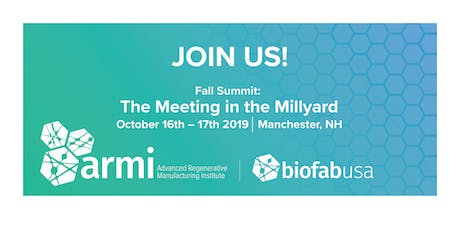 2019 ARMI | BioFabUSA Fall Summit: Exhibit Table Registration tickets