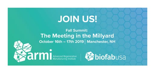 2019 ARMI | BioFabUSA Fall Summit: Exhibit Table Registration