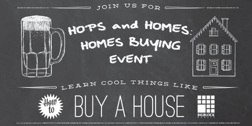 Free First Time Home Buyer Event in San Diego - Hops and Homes (NORMAL HEIGHTS)