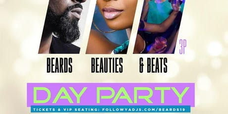 Beards, Beauties, & Beats Day Party tickets