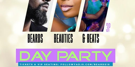 Beards, Beauties, & Beats Day Party