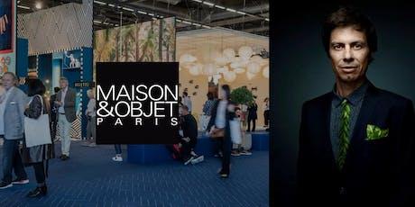 Soirée causerie MAISON&OBJET : Rencontre avec Alexis Tricoire billets