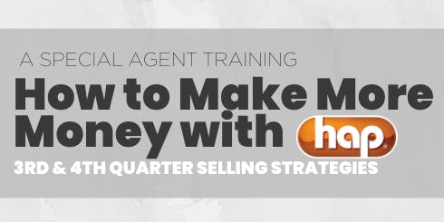 How to Make More Money with HAP: 3rd & 4th Quarter Strategies