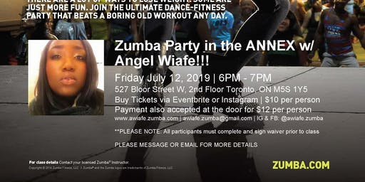ZUMBA PARTY IN THE ANNEX W/ ANGEL!!!